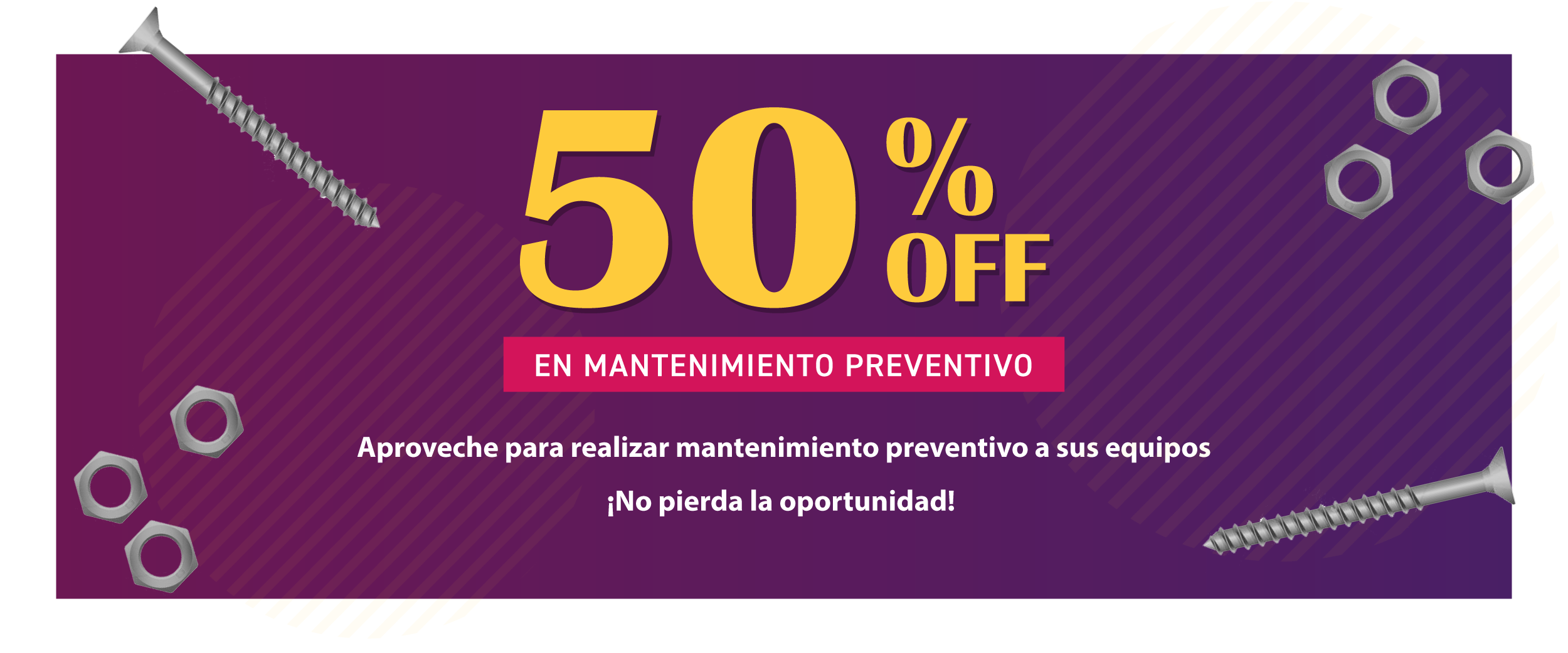 50% OFF en Mantenimiento preventivo